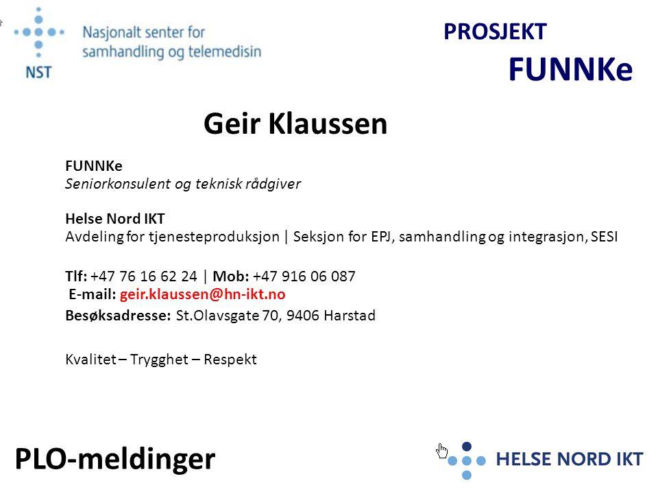 Geir Klaussen PLO-meldinger PROSJEKT FUNNKe
