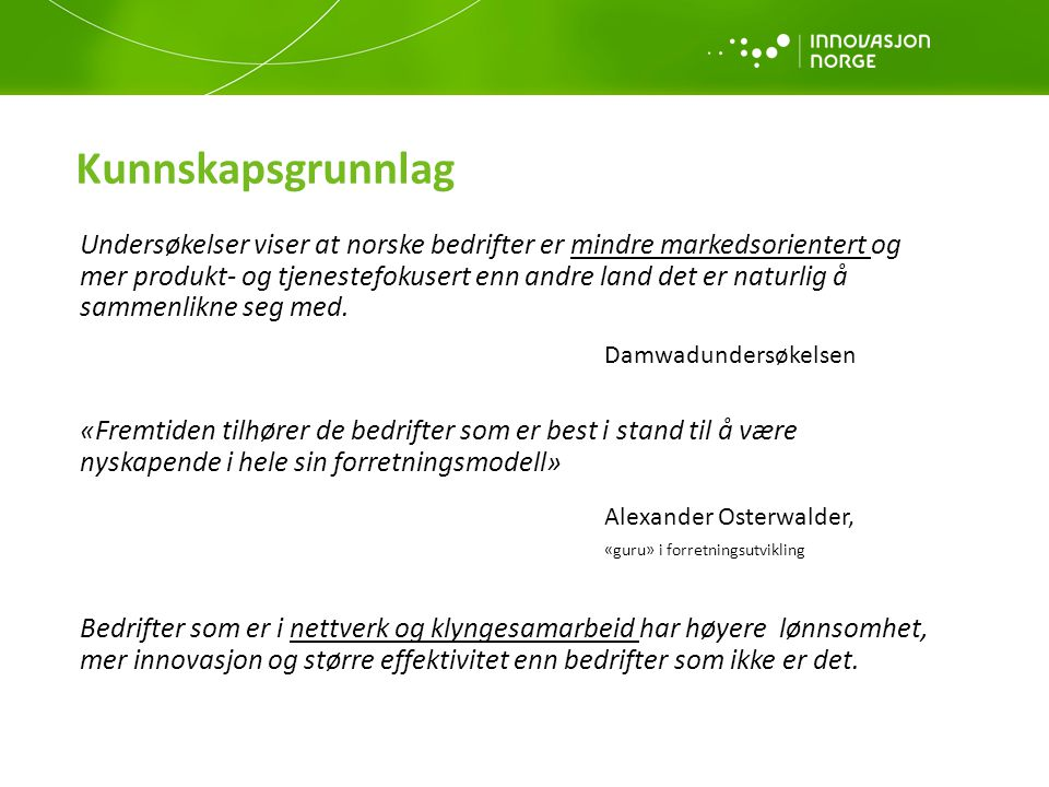 Kunnskapsgrunnlag Alexander Osterwalder, «guru» i forretningsutvikling
