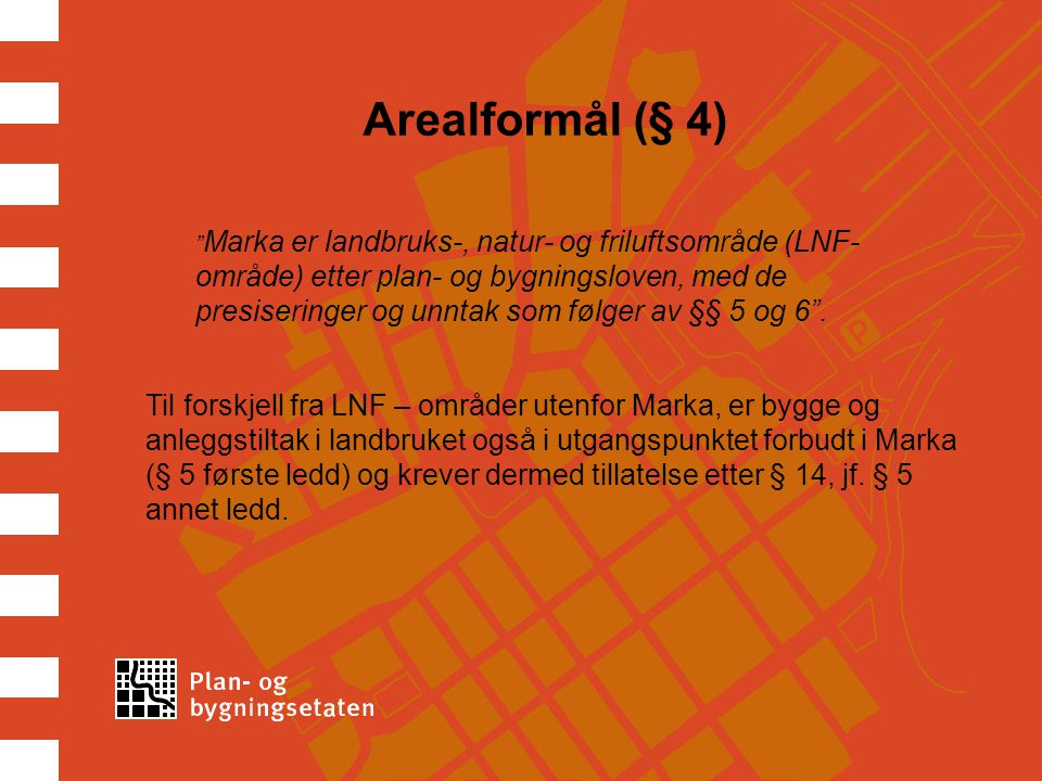 Arealformål (§ 4)