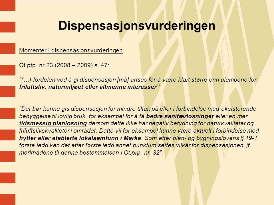 Dispensasjonsvurderingen