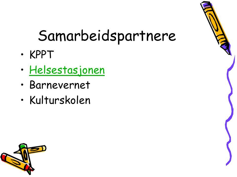 Samarbeidspartnere KPPT Helsestasjonen Barnevernet Kulturskolen