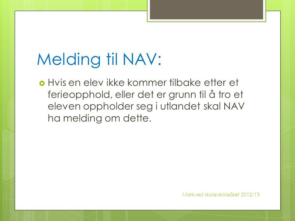 Melding til NAV: