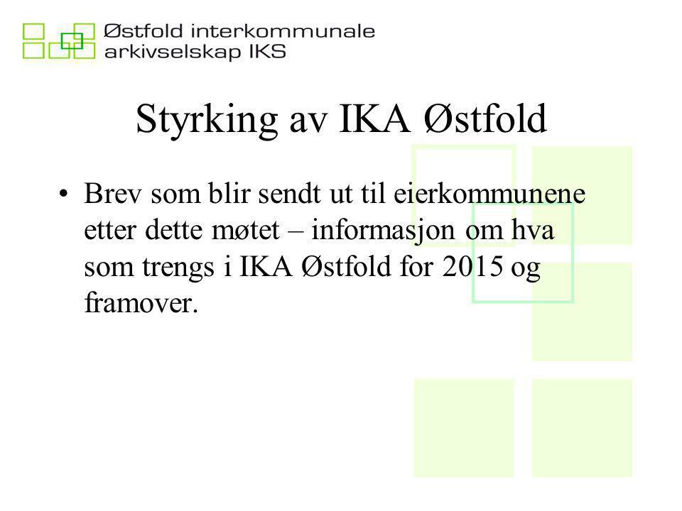 Styrking av IKA Østfold