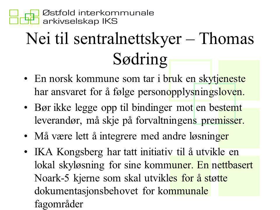 Nei til sentralnettskyer – Thomas Sødring