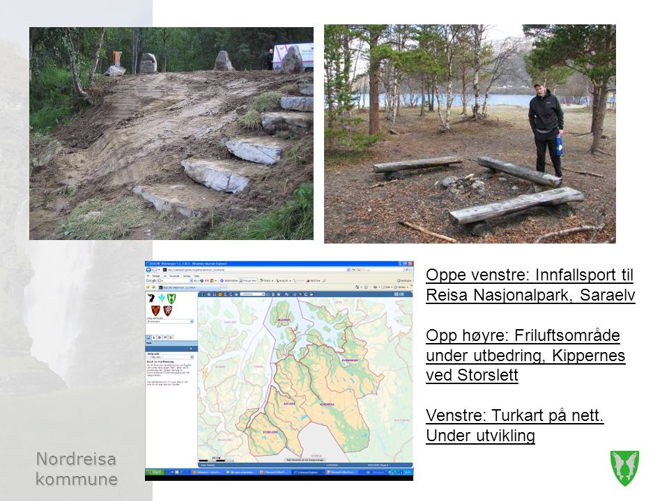 Oppe venstre: Innfallsport til Reisa Nasjonalpark, Saraelv