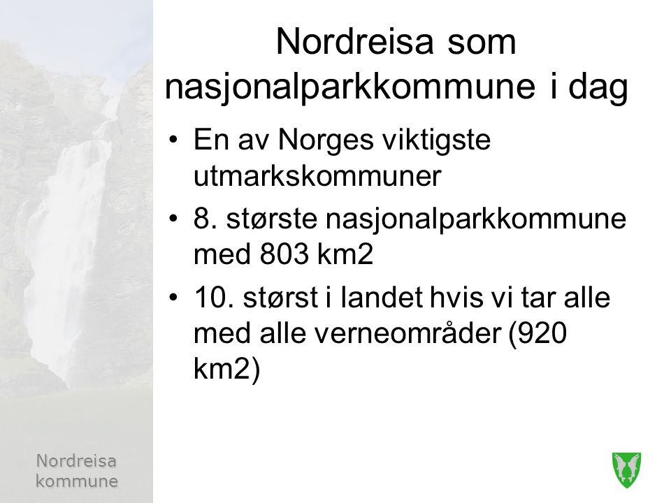 Nordreisa som nasjonalparkkommune i dag