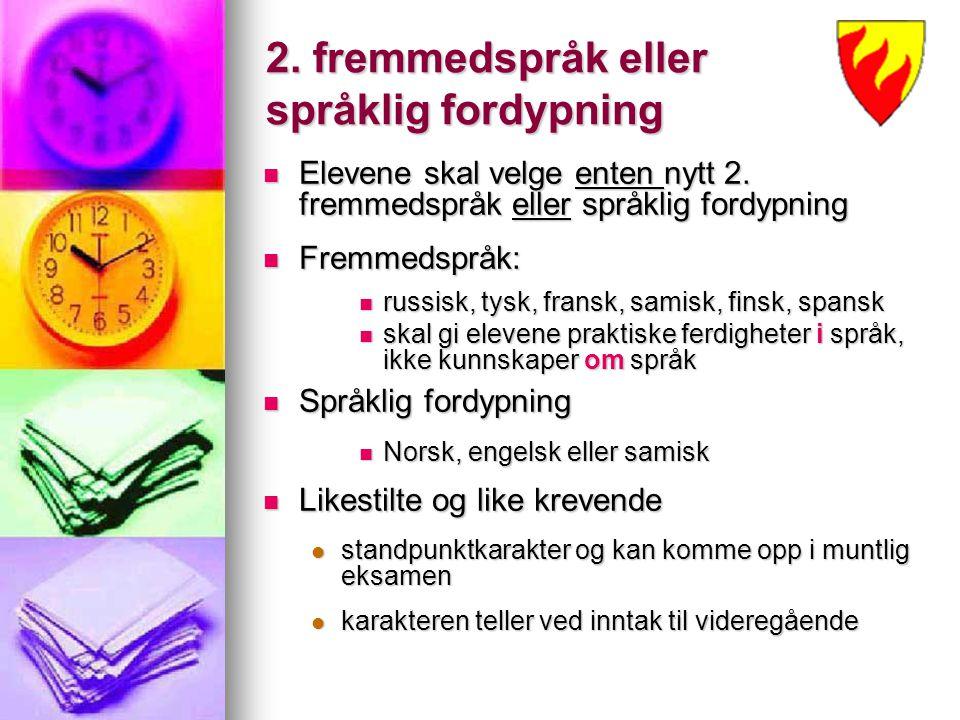 2. fremmedspråk eller språklig fordypning