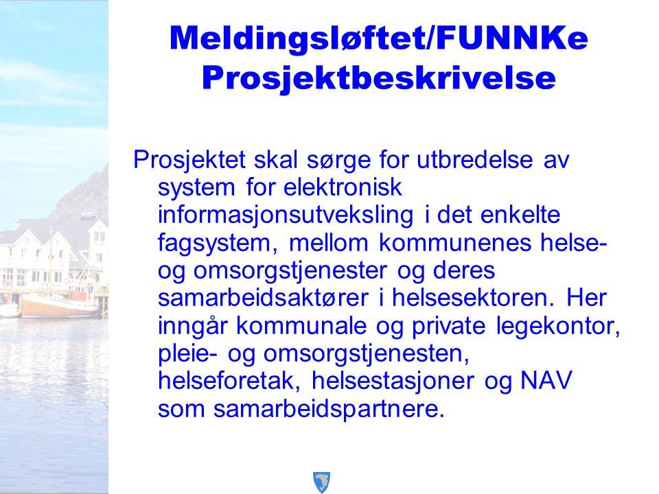 Meldingsløftet/FUNNKe Prosjektbeskrivelse