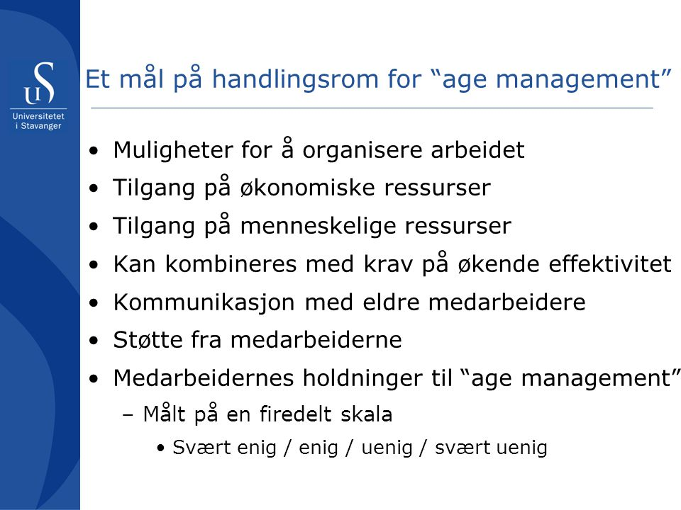 Et mål på handlingsrom for age management