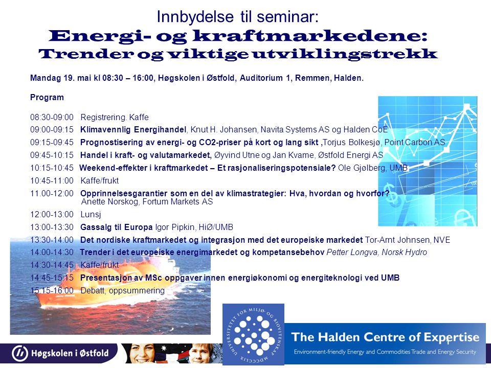 Innbydelse til seminar: Energi- og kraftmarkedene: Trender og viktige utviklingstrekk