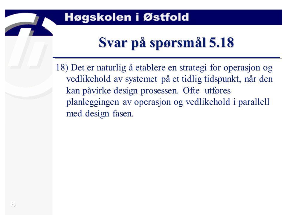 Svar på spørsmål 5.18