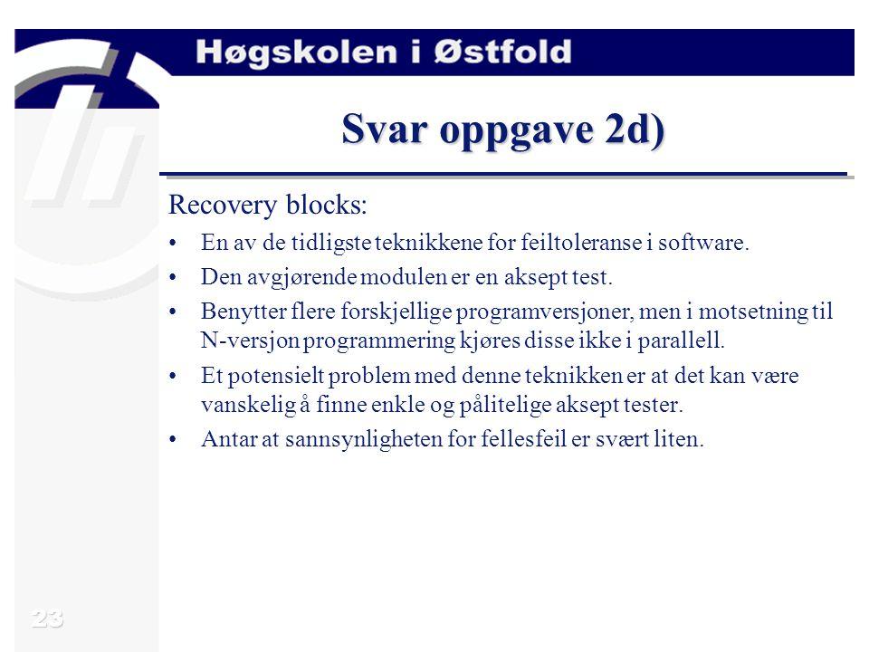Svar oppgave 2d) Recovery blocks: