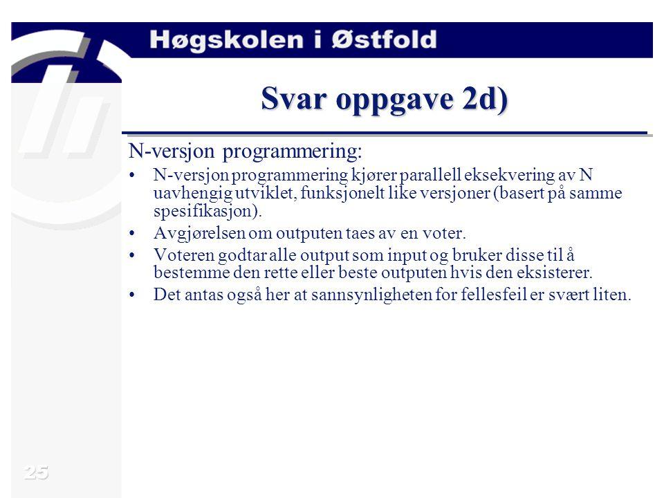Svar oppgave 2d) N-versjon programmering: