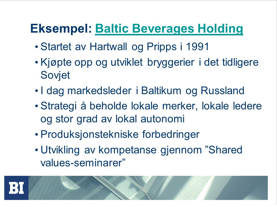 Eksempel: Baltic Beverages Holding