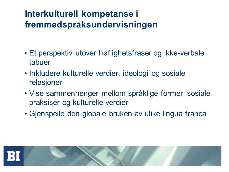 Interkulturell kompetanse i fremmedspråksundervisningen