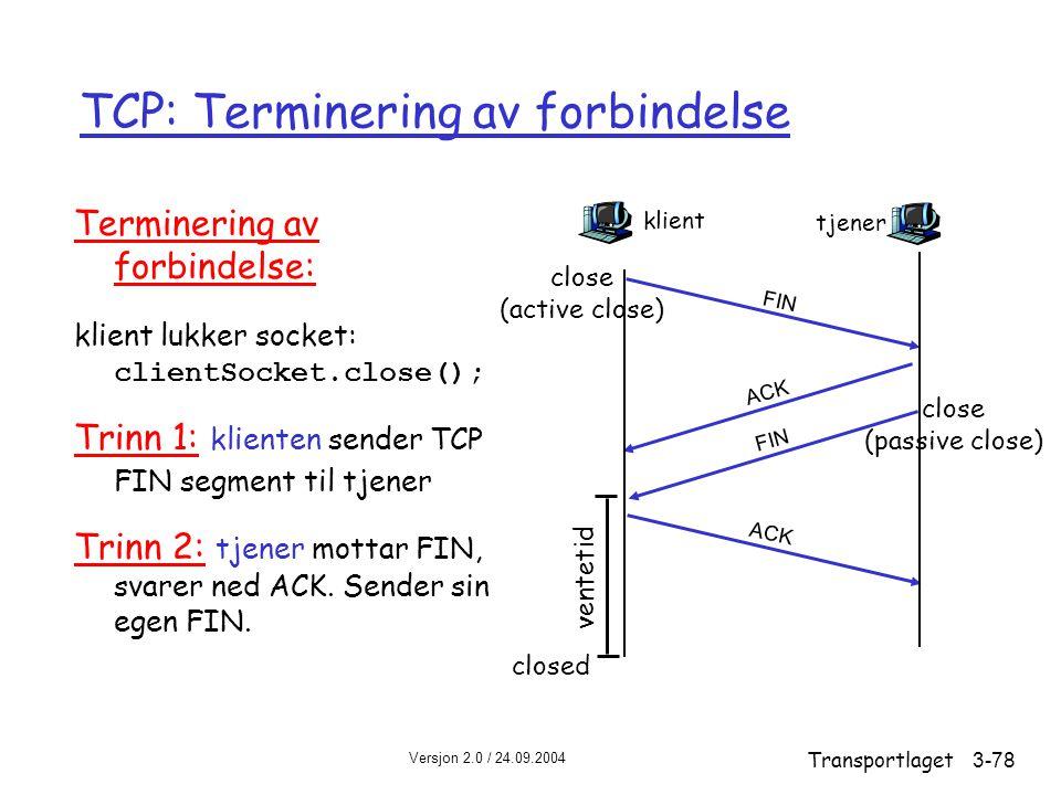 TCP: Terminering av forbindelse