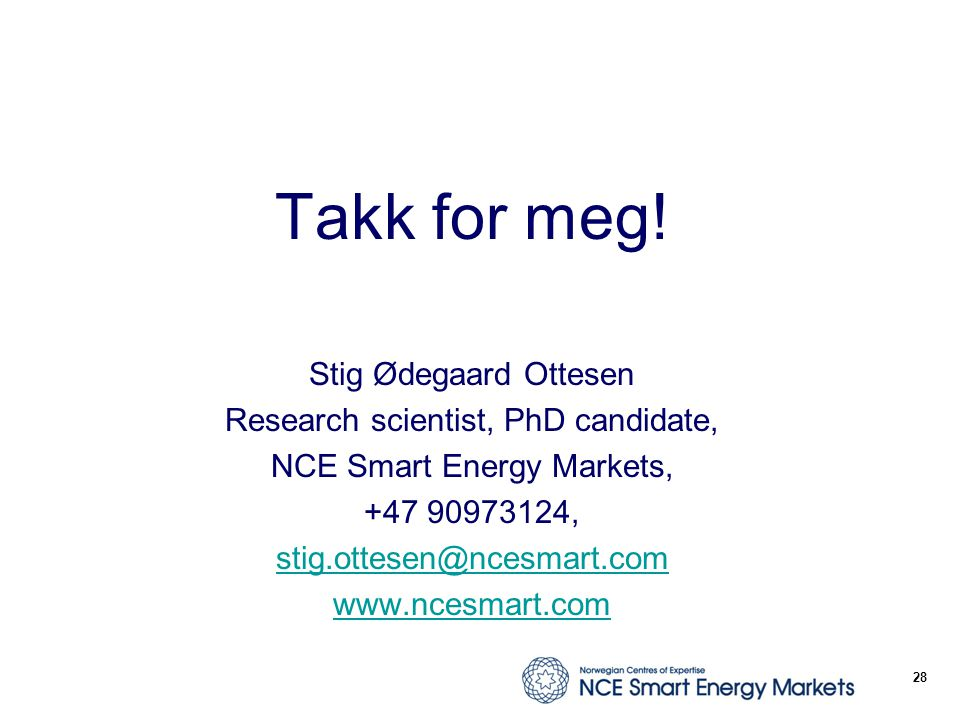 Takk for meg! Stig Ødegaard Ottesen Research scientist, PhD candidate,