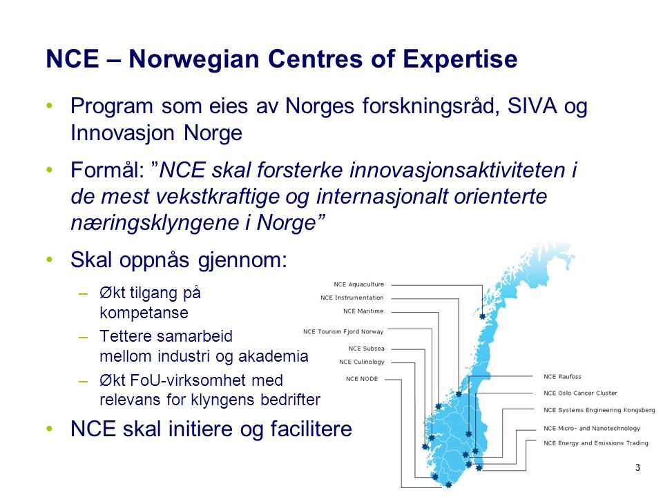 NCE – Norwegian Centres of Expertise