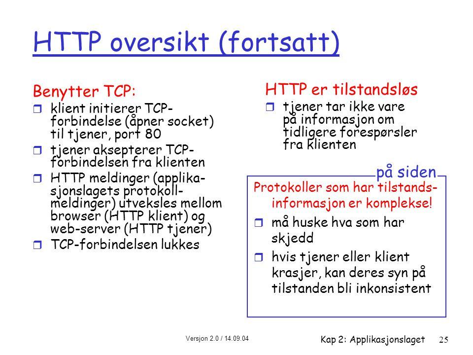 HTTP oversikt (fortsatt)