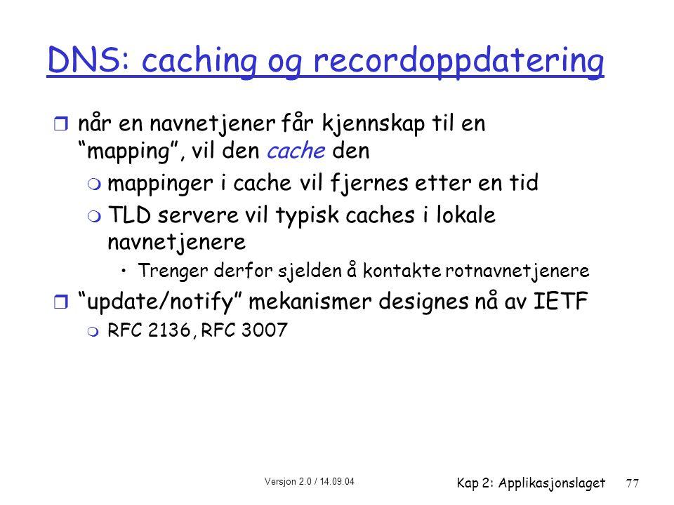 DNS: caching og recordoppdatering