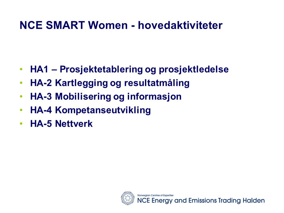 NCE SMART Women - hovedaktiviteter