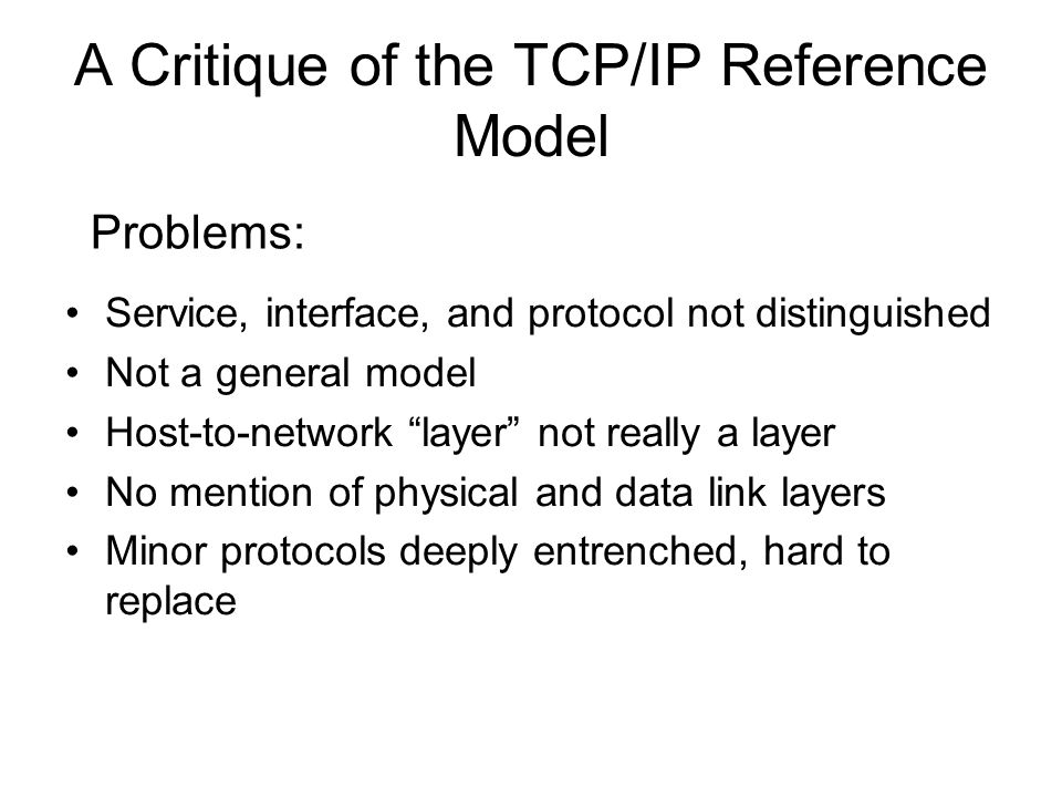 A Critique of the TCP/IP Reference Model