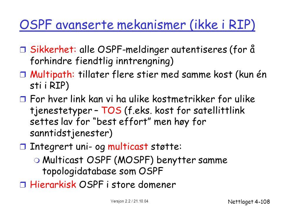 OSPF avanserte mekanismer (ikke i RIP)