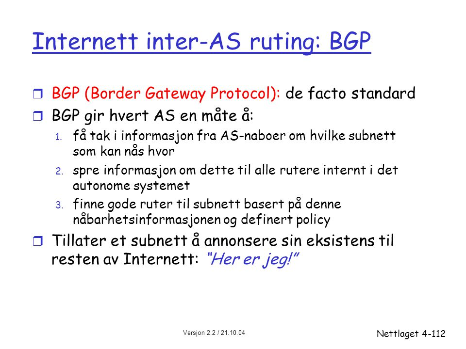Internett inter-AS ruting: BGP