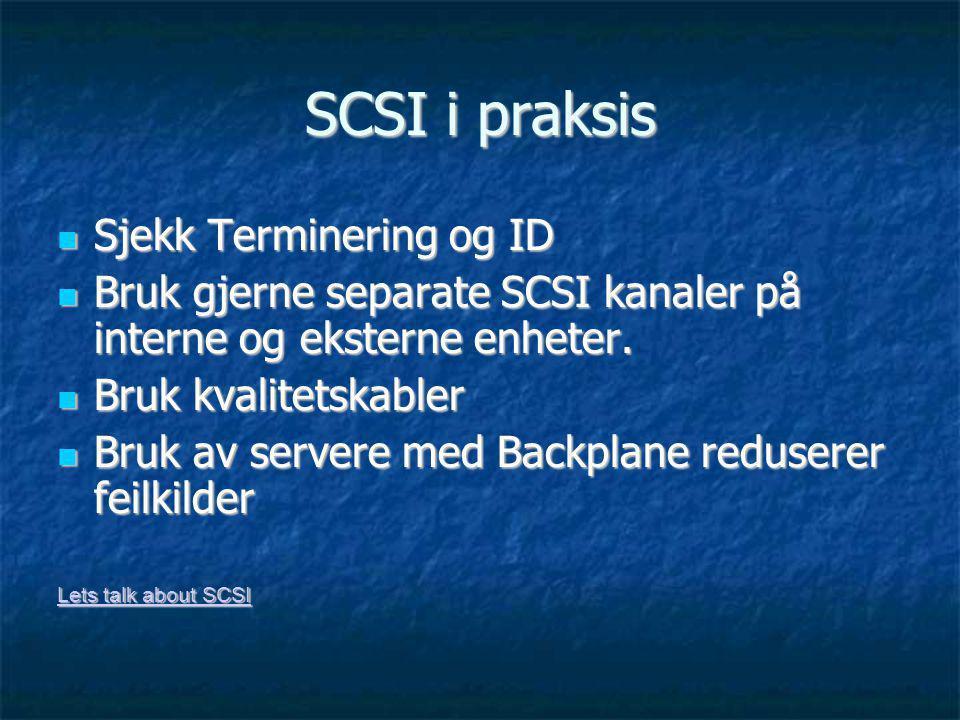 SCSI i praksis Sjekk Terminering og ID