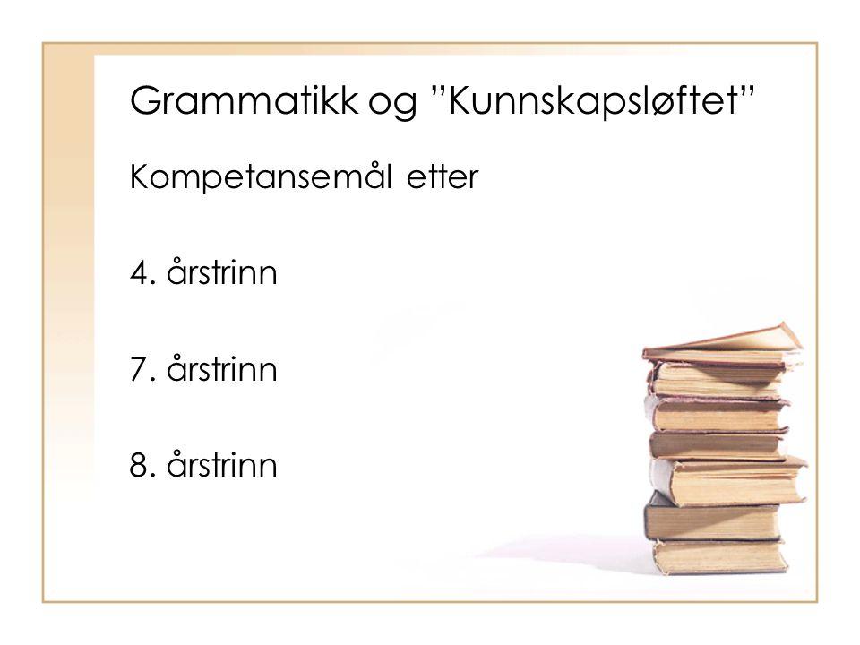 Grammatikk og Kunnskapsløftet