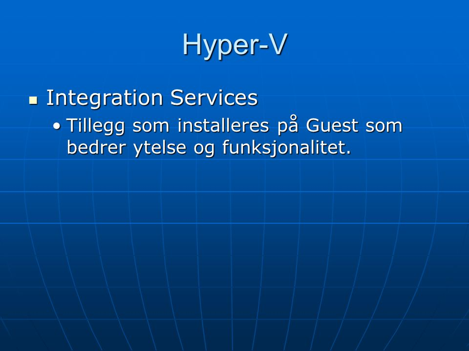 Hyper-V Integration Services