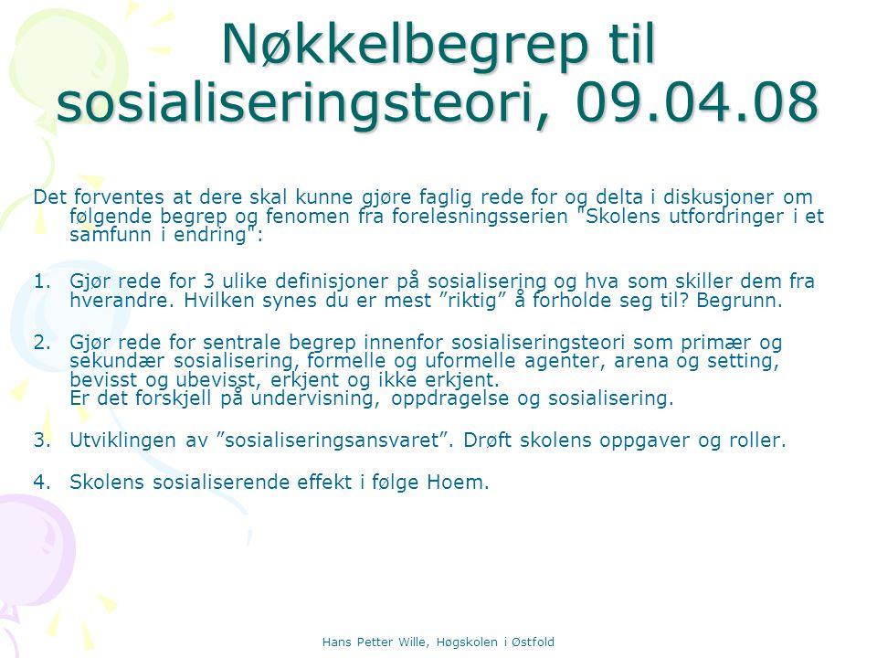 Nøkkelbegrep til sosialiseringsteori, 09.04.08