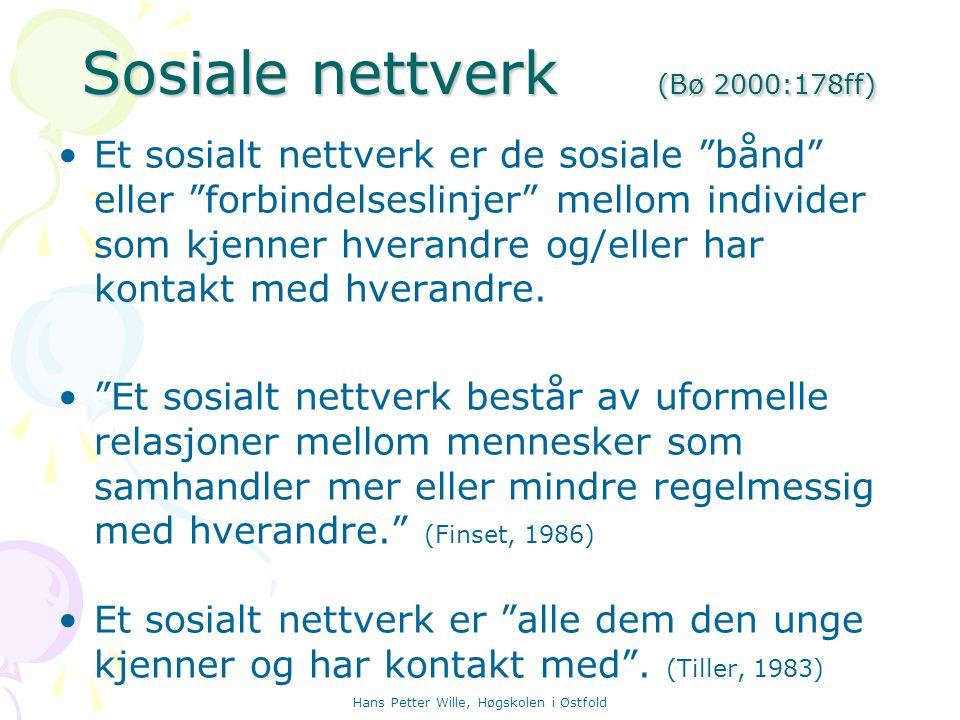 Sosiale nettverk (Bø 2000:178ff)