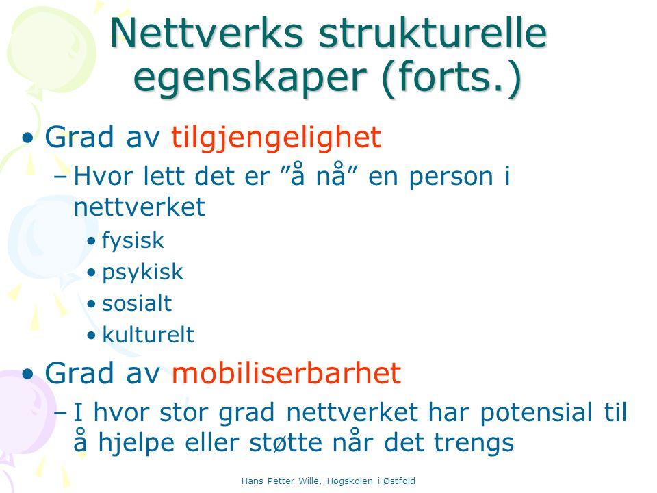 Nettverks strukturelle egenskaper (forts.)