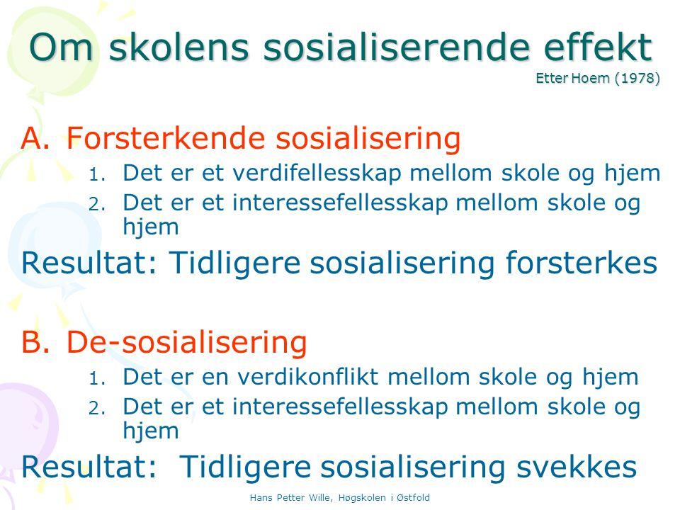 Om skolens sosialiserende effekt Etter Hoem (1978)