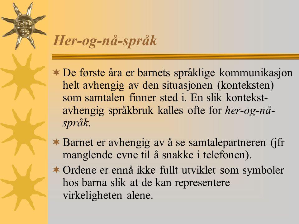 Her-og-nå-språk