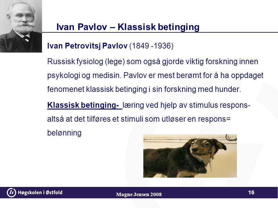 Ivan Pavlov – Klassisk betinging