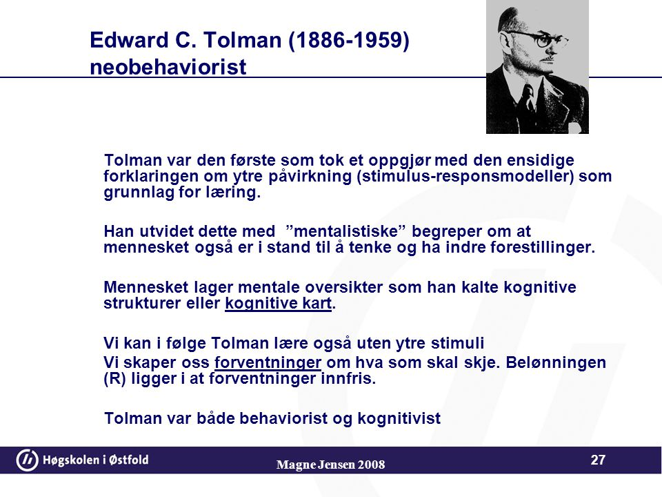 Edward C. Tolman (1886-1959) neobehaviorist