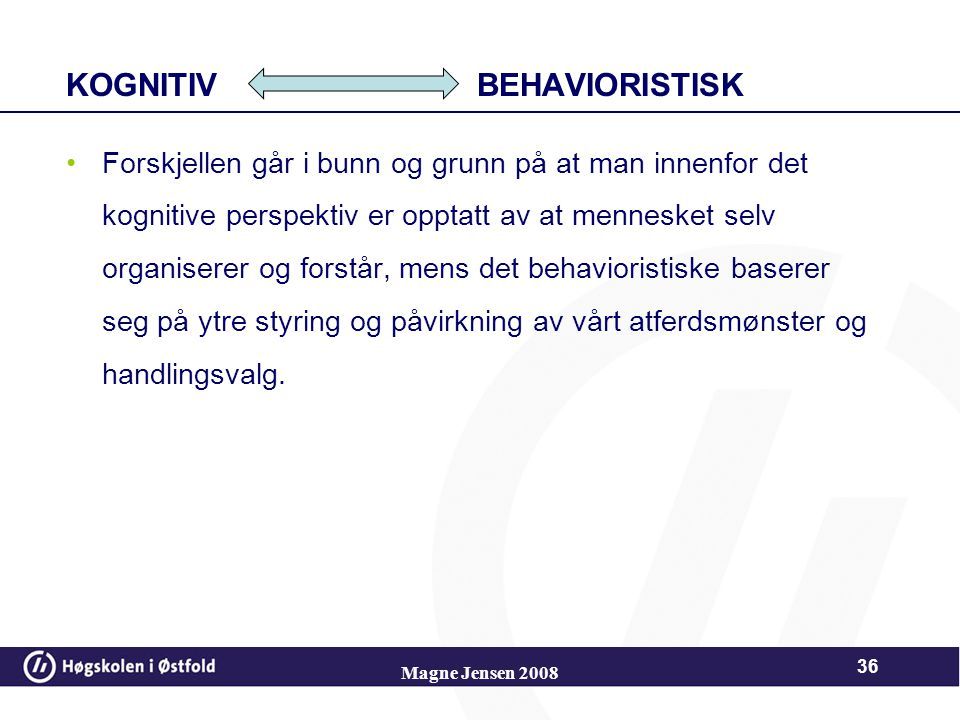 KOGNITIV BEHAVIORISTISK