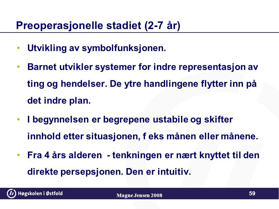 Preoperasjonelle stadiet (2-7 år)