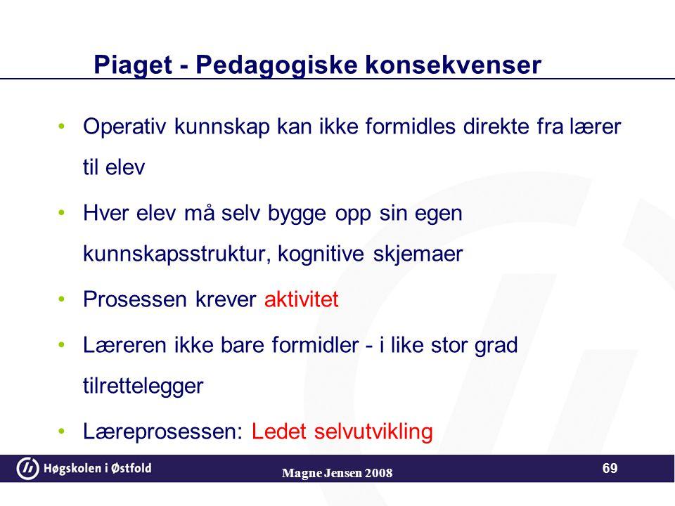 Piaget - Pedagogiske konsekvenser