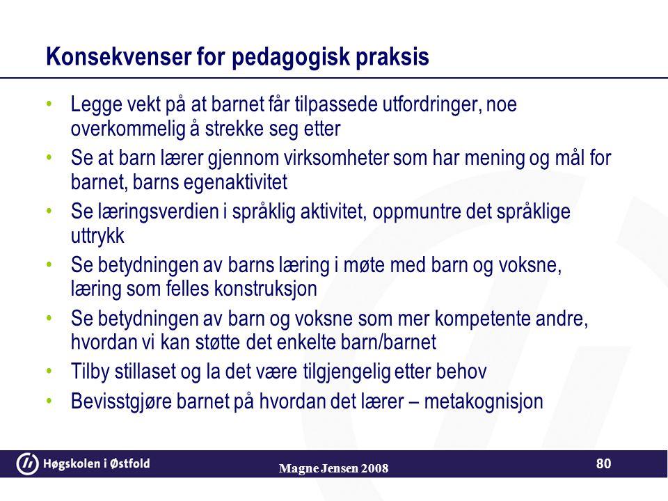 Konsekvenser for pedagogisk praksis