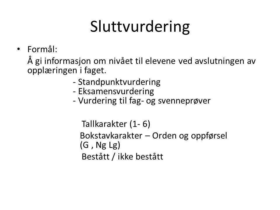 Sluttvurdering Formål: