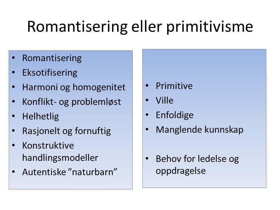 Romantisering eller primitivisme