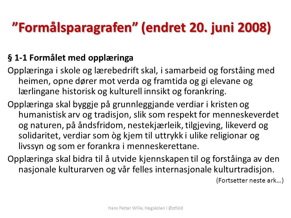 Formålsparagrafen (endret 20. juni 2008)