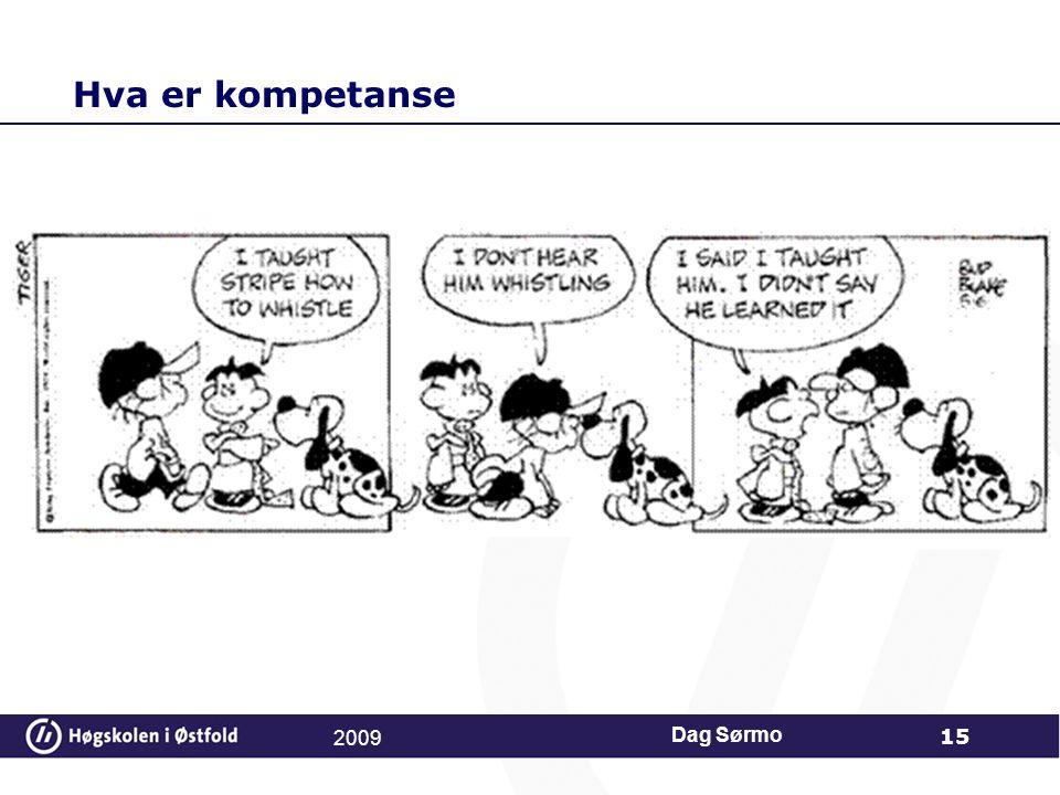 Hva er kompetanse 2009 Dag Sørmo