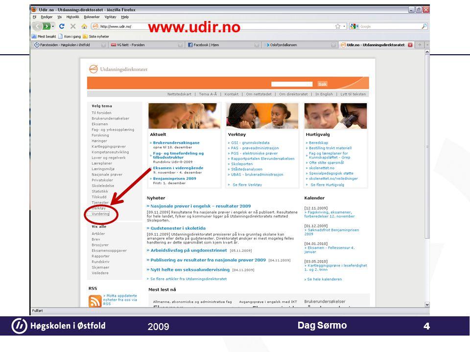 www.udir.no 2009 Dag Sørmo