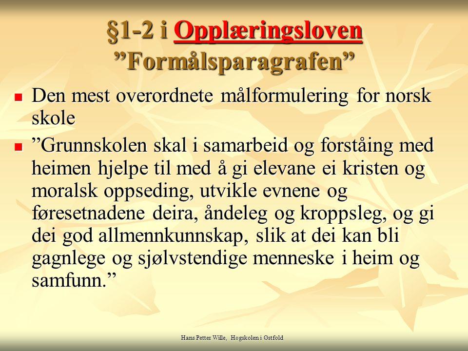§1-2 i Opplæringsloven Formålsparagrafen