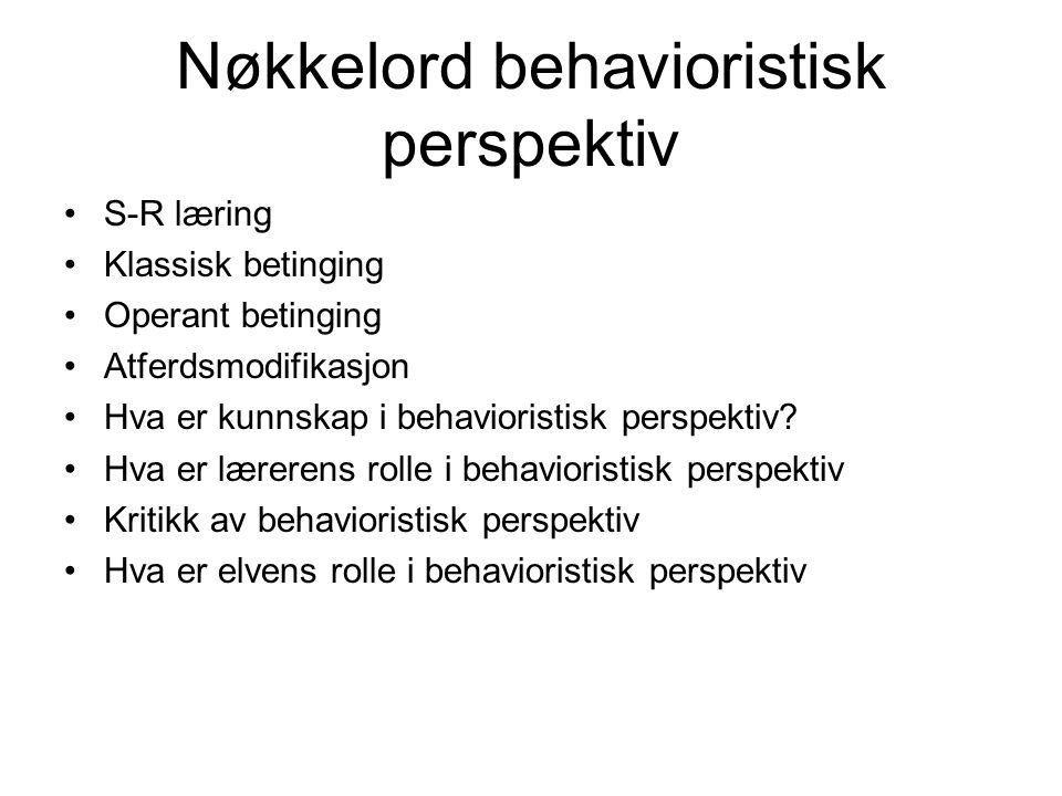 Nøkkelord behavioristisk perspektiv