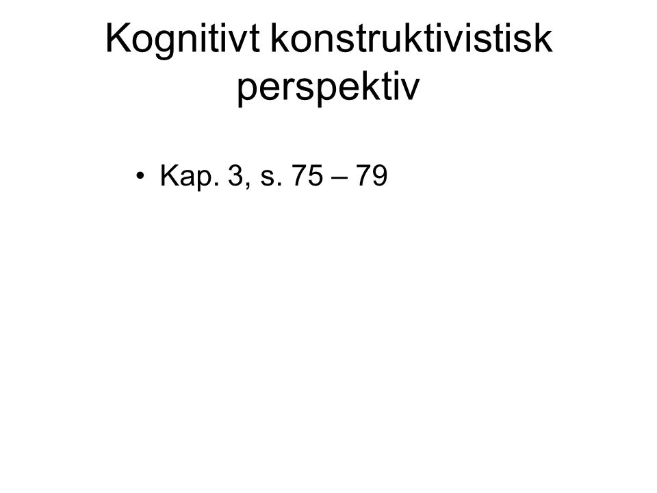 Kognitivt konstruktivistisk perspektiv